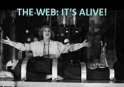 frankenstein the web internet it's alive